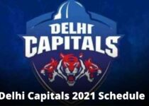 Delhi Capitals 2021 Schedule with Opponents Match, Timings and Venues